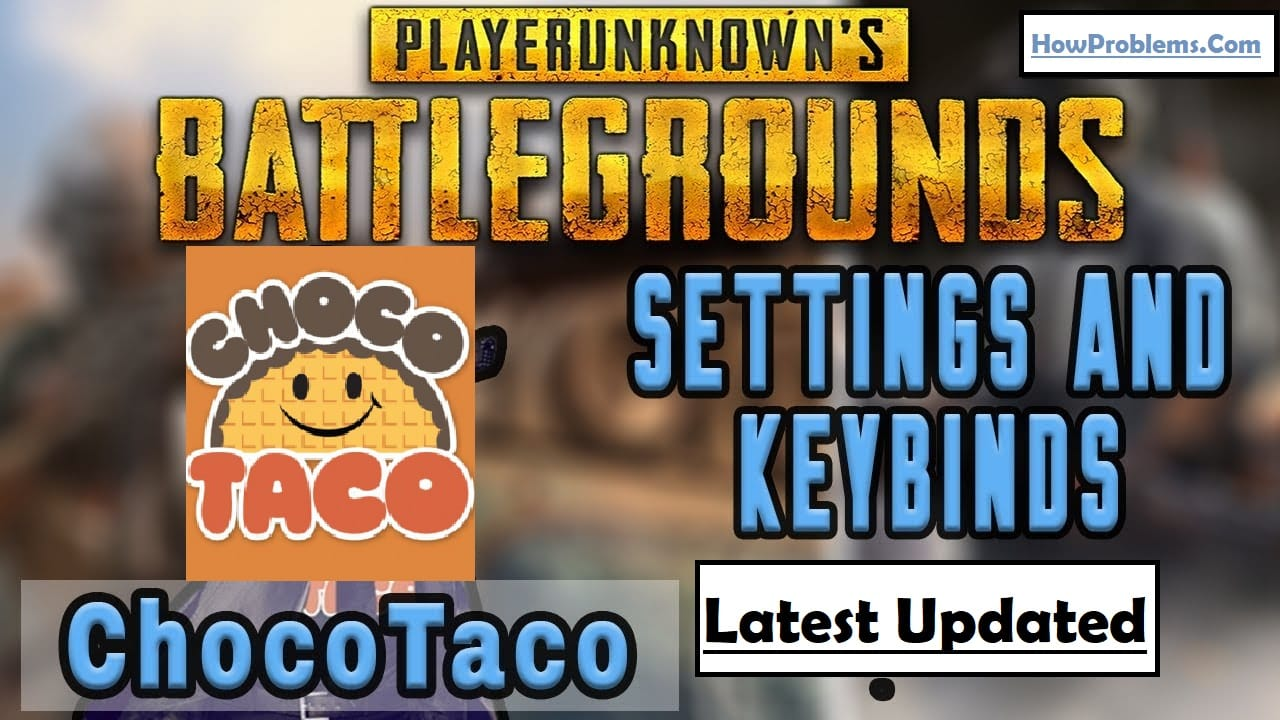 CHOCOTACO PUBG Settings