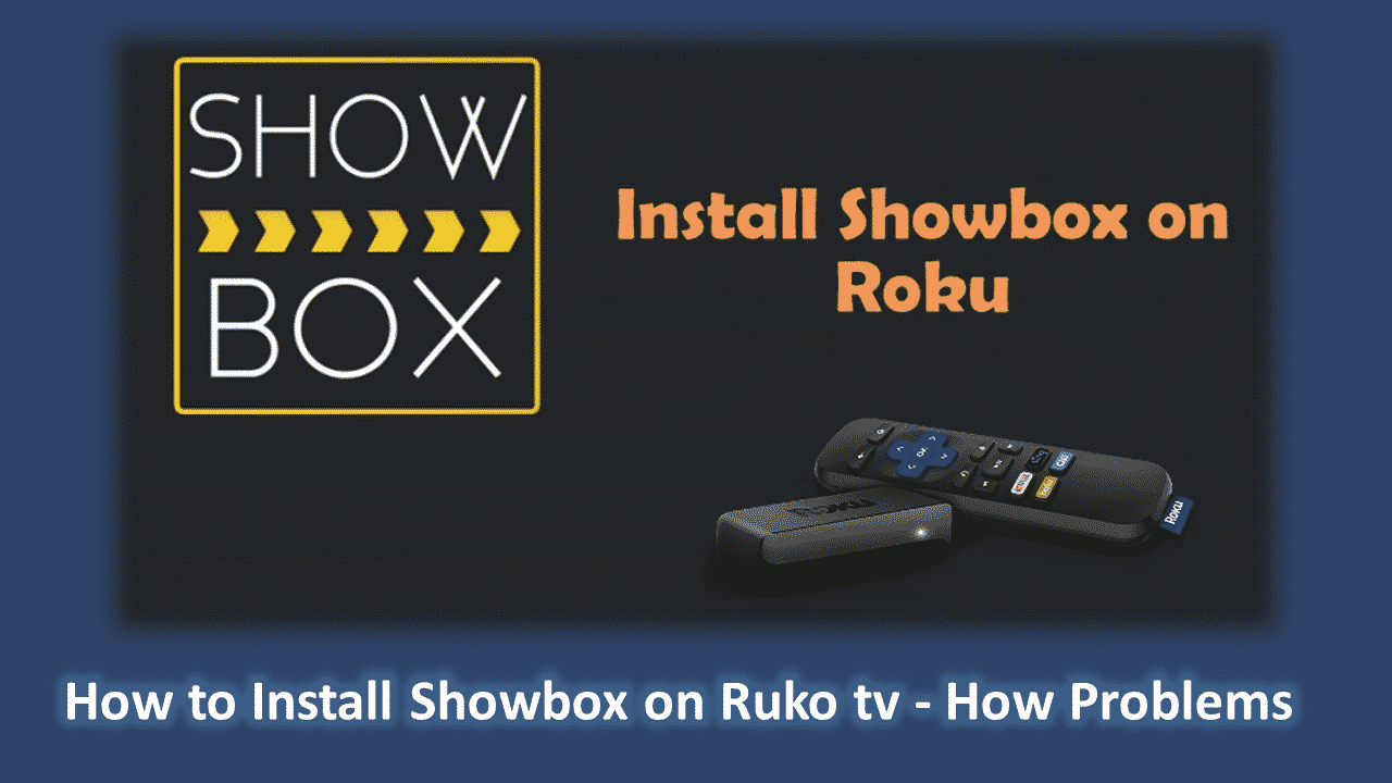 How to Install Showbox on Ruko tv - How Problems