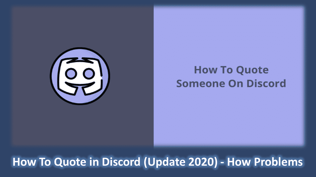 How To Quote in Discord (Update 2020) - How Problems