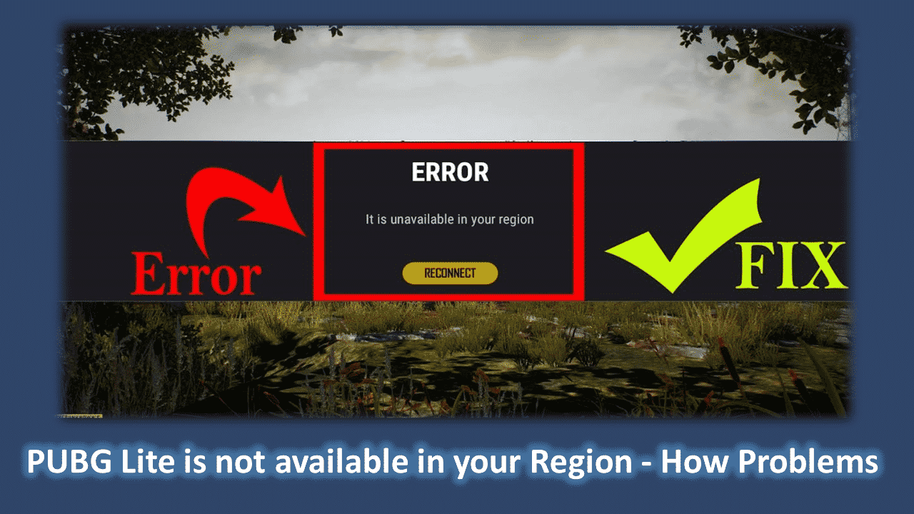 PUBG Lite is not available in your Region - How Problems